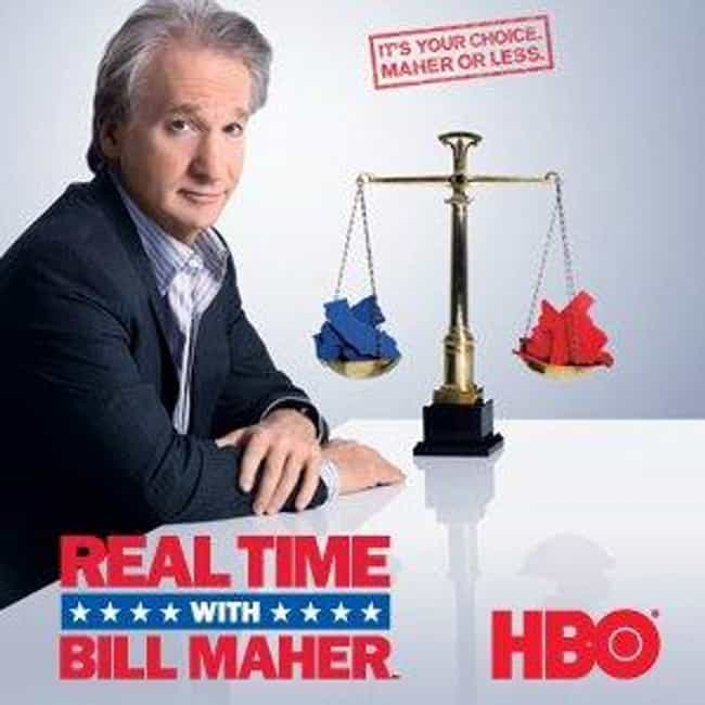 Real Time with Bill Mahe... is listed (or ranked) 4 on the list What to Watch If You Love 'Last Week Tonight with John Oliver'