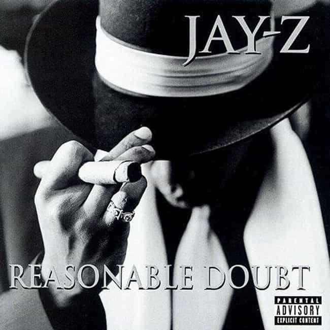 Reasonable Doubt is listed (or ranked) 1 on the list The Best Jay-Z Albums Of All Time