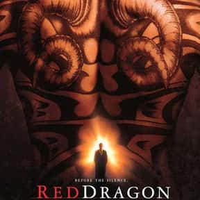 Red Dragon is listed (or ranked) 5 on the list Great Movies About Serial Killers That Are Totally Dramatic