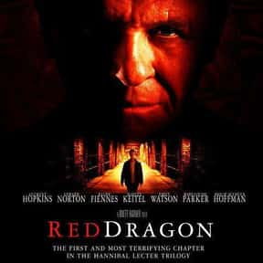 Red Dragon is listed (or ranked) 5 on the list The Best Serial Killer Movies