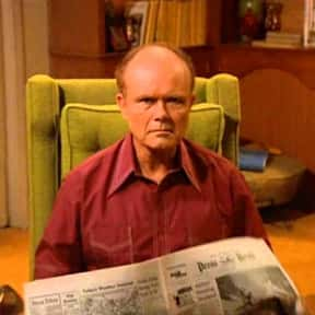 Red Forman is listed (or ranked) 15 on the list Which TV Dad Do You Wish Was Your Own?