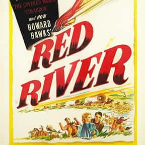 Red River is listed (or ranked) 24 on the list The Best Western Movies Ever Made