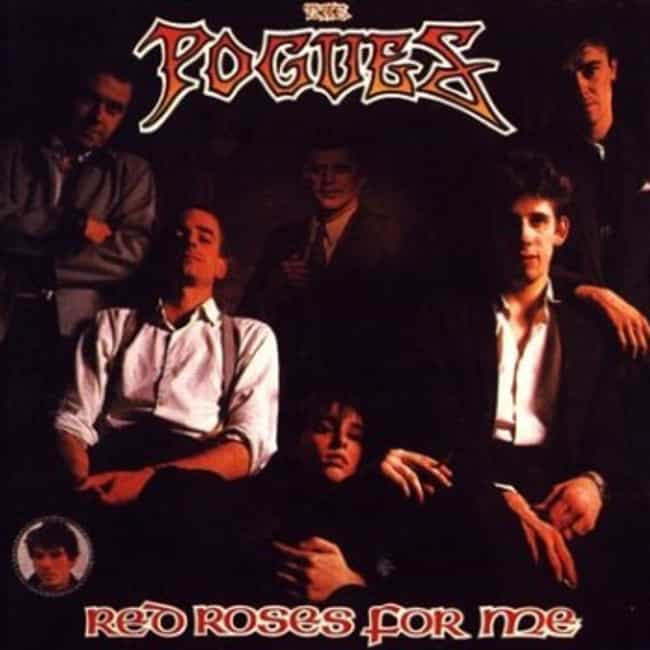 Red Roses for Me is listed (or ranked) 3 on the list The Best Pogues Albums of All Time