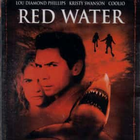 Red Water is listed (or ranked) 19 on the list The Best Movies With Water in the Title