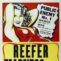 Reefer Madness is listed (or ranked) 20 on the list The Funniest Comedy Movies About Weed