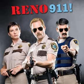 Reno 911! is listed (or ranked) 7 on the list The Best Comedy Central TV Shows