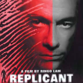 Replicant is listed (or ranked) 22 on the list The Best Jean-Claude Van Damme Movies
