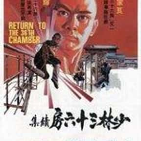 Return to the 36th Chamber is listed (or ranked) 15 on the list The Best Kung Fu Movies of the 1970s