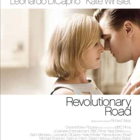 Revolutionary Road is listed (or ranked) 15 on the list 30+ Great Movies About Depression in Women