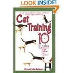 Cat Training in 10 Minutes is listed (or ranked) 12 on the list The Best Books About Cat Care