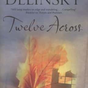 Twelve Across is listed (or ranked) 10 on the list The Best Barbara Delinsky Books