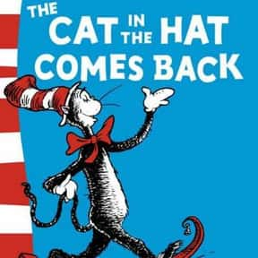 The Cat in the Hat Comes Back is listed (or ranked) 15 on the list The Best Dr. Seuss Books
