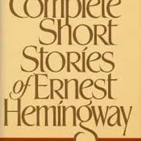 The Doctor and the Doctor' is listed (or ranked) 24 on the list The Best Ernest Hemingway Short Stories