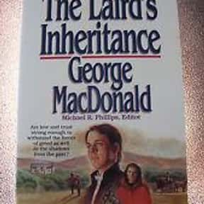 The Laird's Inheritance is listed (or ranked) 1 on the list The Best George MacDonald Books