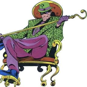 Riddler is listed (or ranked) 23 on the list The Best Green Characters