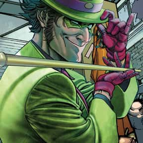 Riddler is listed (or ranked) 7 on the list The Best Batman Villains Ever