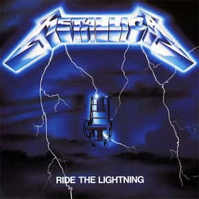 Ride the Lightning is listed (or ranked) 10 on the list The Best Sophomore Albums of All Time