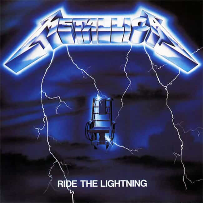 Ride the Lightning is listed (or ranked) 1 on the list The Best Metallica Albums of All Time
