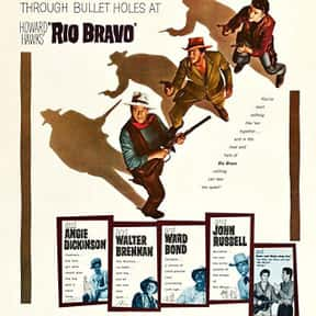 Rio Bravo is listed (or ranked) 6 on the list The Best John Wayne Movies of All Time, Ranked