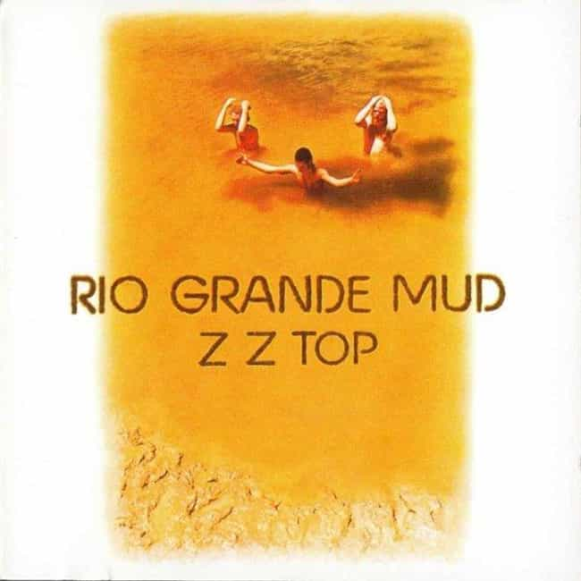 Rio Grande Mud is listed (or ranked) 3 on the list The Best ZZ Top Albums of All Time