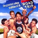 Road Trip is listed (or ranked) 14 on the list List of All Sex Comedy Movies: The Best to Worst