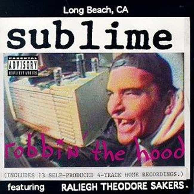 Robbin' the Hood is listed (or ranked) 3 on the list The Best Sublime Albums of All Time