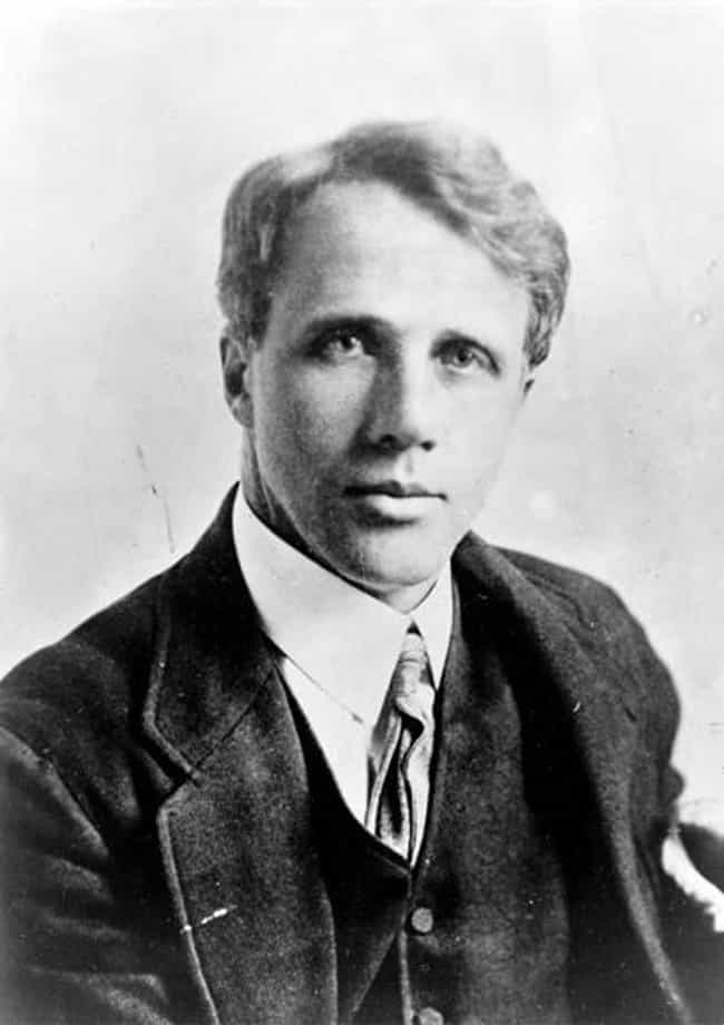 Robert Frost is listed (or ranked) 4 on the list 9 Famous People Who Were Kicked Out of College
