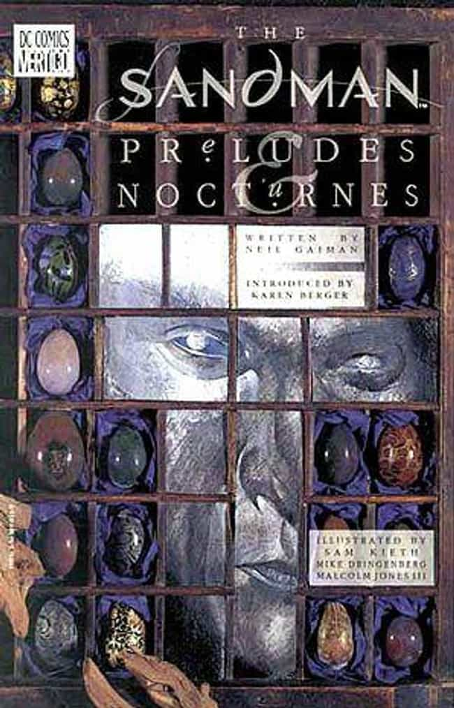 Preludes and Nocturnes is listed (or ranked) 4 on the list All the Sandman Books, Ranked Best to Worst