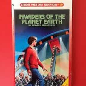 Invaders of the Planet Earth is listed (or ranked) 13 on the list The Best Choose Your Own Adventure Books