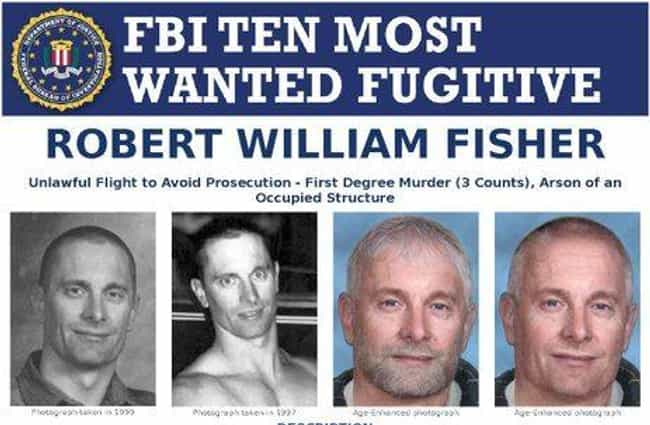 Robert William Fisher is listed (or ranked) 1 on the list The Most Evil People Currently in Hiding