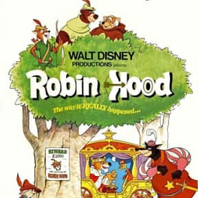Robin Hood is listed (or ranked) 12 on the list The Best Disney Animated Movies