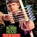Robin Hood: Men in Tights is listed (or ranked) 23 on the list The Best Knight Movies