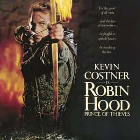 Robin Hood: Prince of Thieves is listed (or ranked) 9 on the list The Best Knight Movies