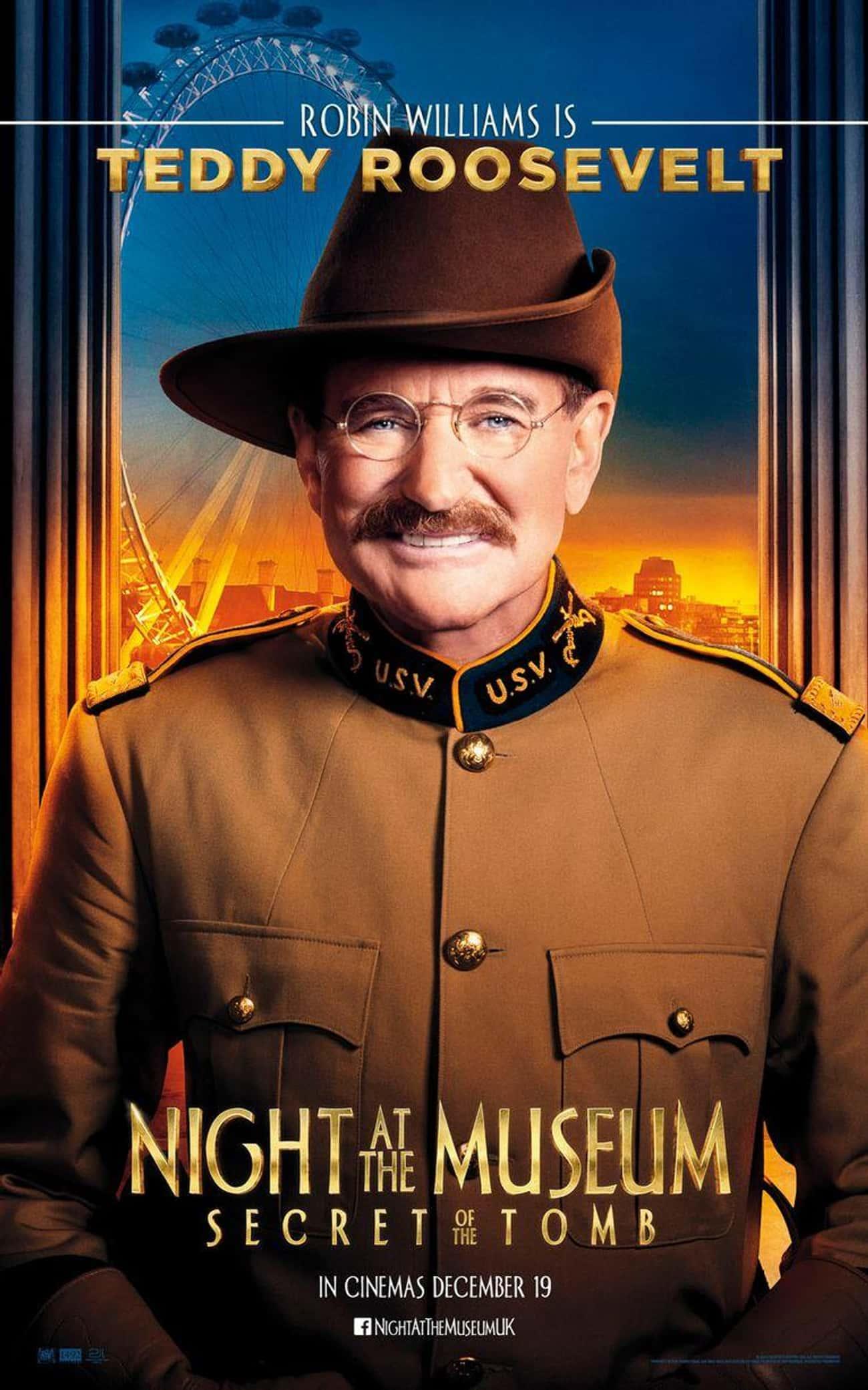 Robin Williams - Teddy Roosevelt