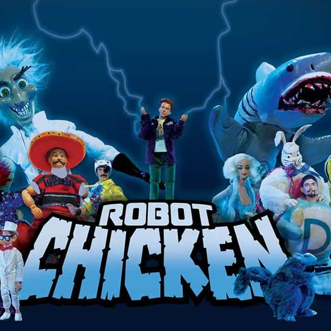 Robot Chicken is listed (or ranked) 4 on the list What to Watch If You Love 'Family Guy'