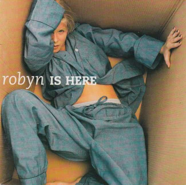 Robyn Is Here is listed (or ranked) 4 on the list The Best Robyn Albums, Ranked