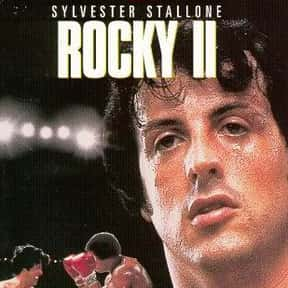 Rocky II is listed (or ranked) 11 on the list The Best Movies Directed by the Star