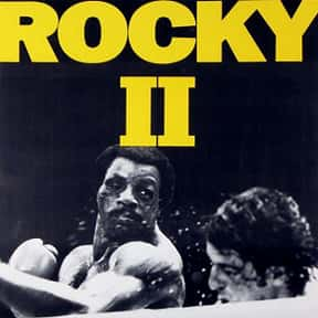 Rocky II is listed (or ranked) 5 on the list The Best Sylvester Stallone Movies