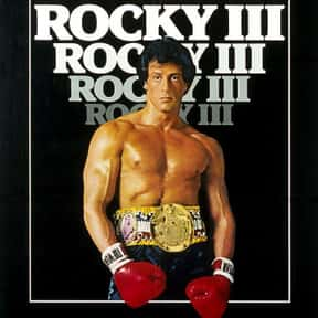 Rocky III is listed (or ranked) 3 on the list The Best Sylvester Stallone Movies