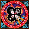 Rock and Roll Over is listed (or ranked) 4 on the list The Best KISS Albums of All Time