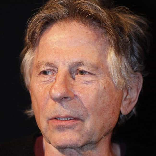 Roman Polanski is listed (or ranked) 1 on the list 20 People You May Not Realize Are Registered Sex Offenders