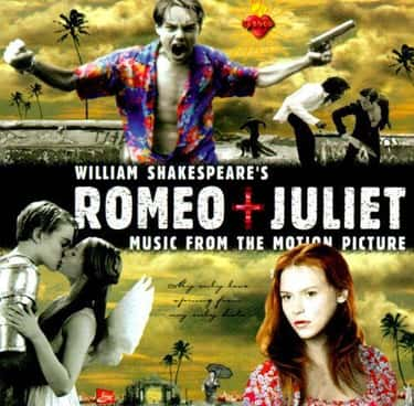 Romeo + Juliet: Music From The Motion Picture
