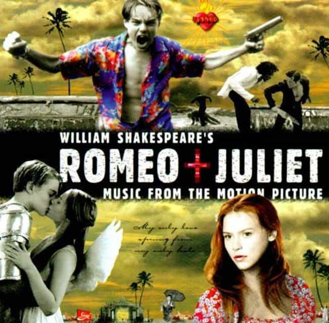 Romeo + Juliet is listed (or ranked) 2 on the list 12 Epic '90s Soundtracks That Are Better Than The Actual Movie