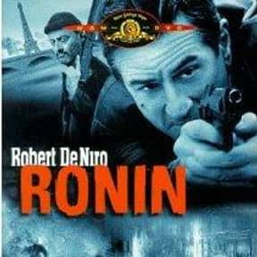 Ronin is listed (or ranked) 20 on the list The Most Rewatchable Action Movies