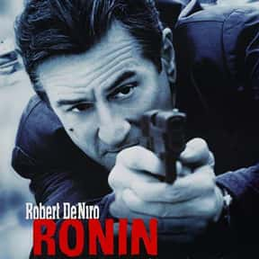Ronin is listed (or ranked) 15 on the list The Best Spy Movies