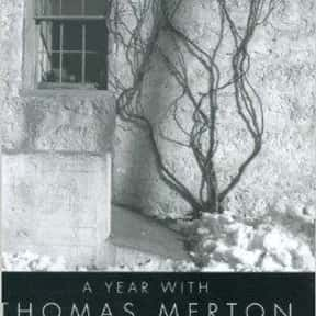 A Year with Thomas Merton is listed (or ranked) 19 on the list The Best Thomas Merton Books