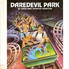 Daredevil Park is listed (or ranked) 25 on the list The Best Choose Your Own Adventure Books