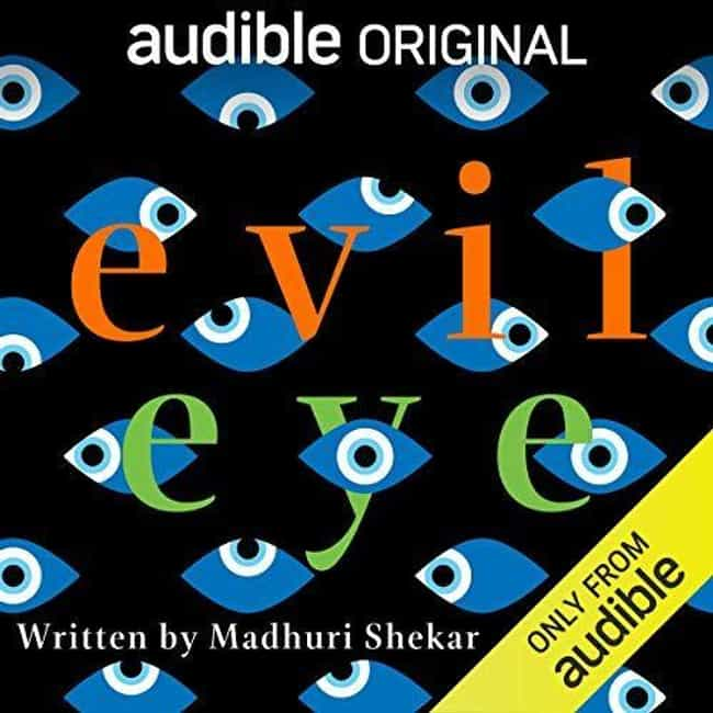 Evil Eye is listed (or ranked) 2 on the list Audible's Best Original Dramas, Ranked