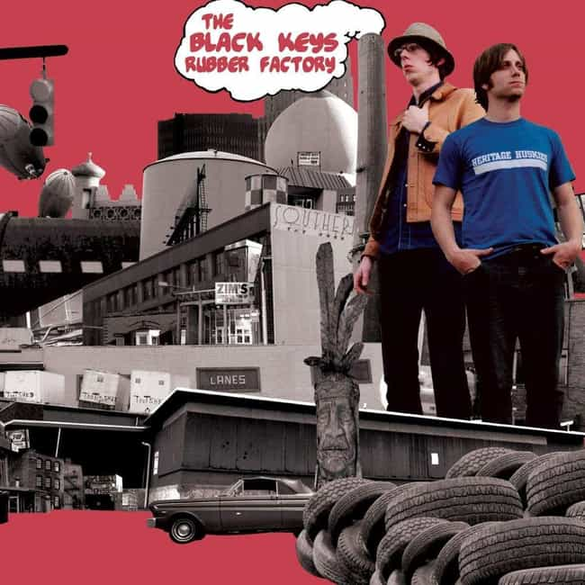Rubber Factory is listed (or ranked) 3 on the list The Best Black Keys Albums of All Time