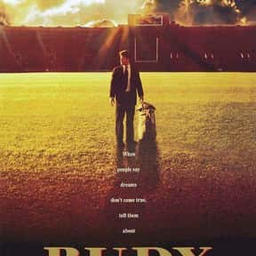 Rudy is listed (or ranked) 7 on the list The 30+ Greatest Sports Drama Movies of All Time